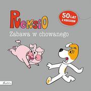 REKSIO-ZABAWA W CHOWANEGO