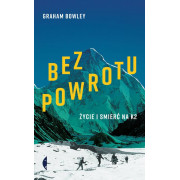 BEZ POWROTU-ŻYCIE I ŚMIERĆ NA K2