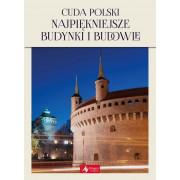 CUDA POLSKI-NAJPIĘKNIEJSZE BUDYNKI I BUDOWLE