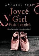 JOYCE GIRL. PASJA I UPADEK