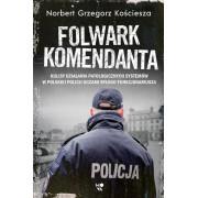 FOLWARK KOMENDANTA