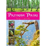PRZYRODA POLSKI-LASY I PARKI