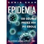 EPIDEMIA-OD DŻUMY PRZEZ HIV PO EBOLĘ