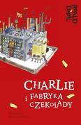 CHARLIE I FABRYKA CZEKOLADY Z OPRACOWANIEM