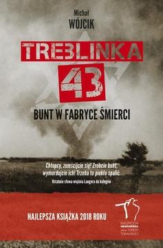 TREBLINKA 43-BUNT W FABRYCE ŚMIERCI