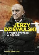O TERRORYSTACH W POLSCE