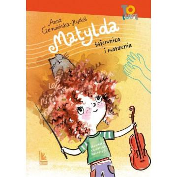 MATYLDA-TAJEMNICA I MARZENIA