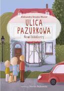 ULICA PAZURKOWA-NOWI LOKATORZY