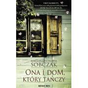 ONA I DOM KTÓRY TAŃCZY