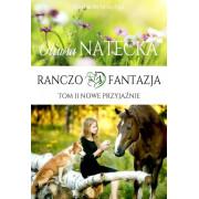 RANCZO FANTAZJA-2-NOWE PRZYJAŹNIE
