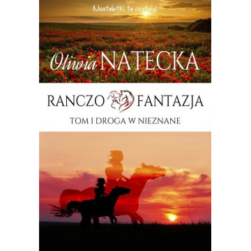 RANCZO FANTAZJA-1-DROGA W NIEZNANE