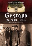 GESTAPO PO ROKU 1945