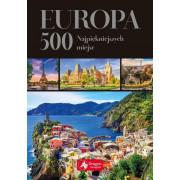 EUROPA 500 NAJPIĘKNIEJSZYCH MIEJSC