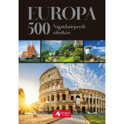 EUROPA 500 NAJPIĘKNIEJSZYCH ZABYTKÓW