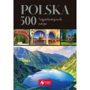 POLSKA 500 NAJPIĘKNIEJSZYCH MIEJSC